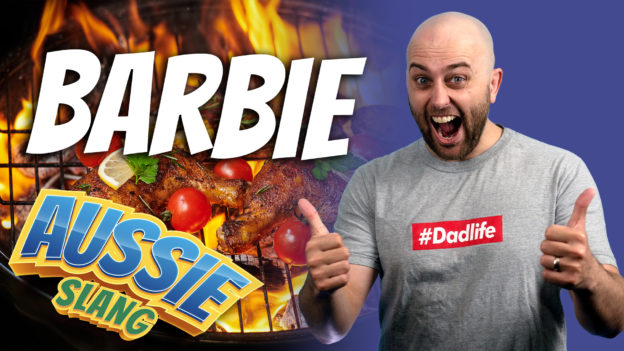 pete smissen, host of aussie english, barbecue slang, australian slang for barbecue, what is a barbie in australia