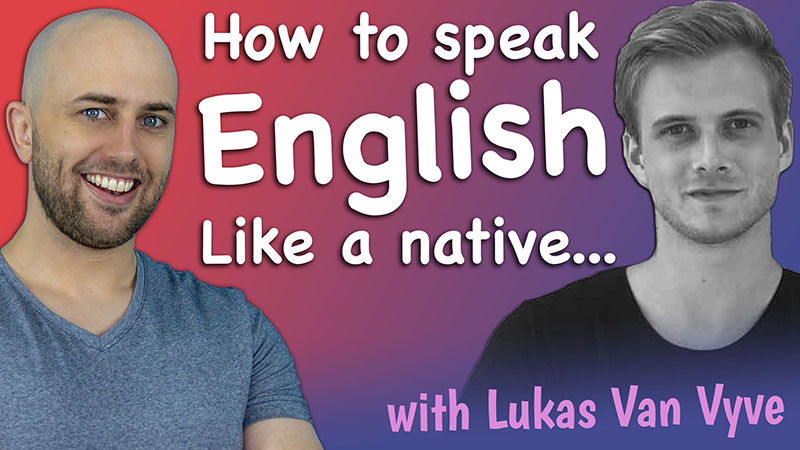 pete smissen, lukas van vyve, effortless conversations, aussie english