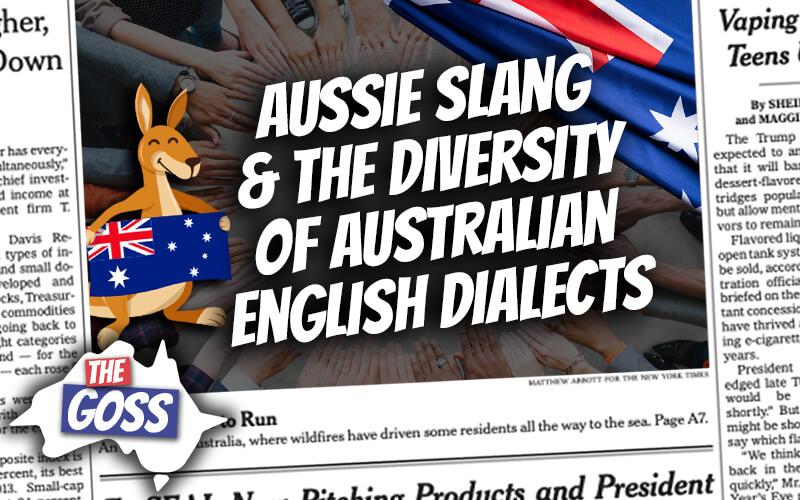 pete smissen, host of aussie english, the goss australia, ian smissen father, how many dialects does australia have, what dialects australia have