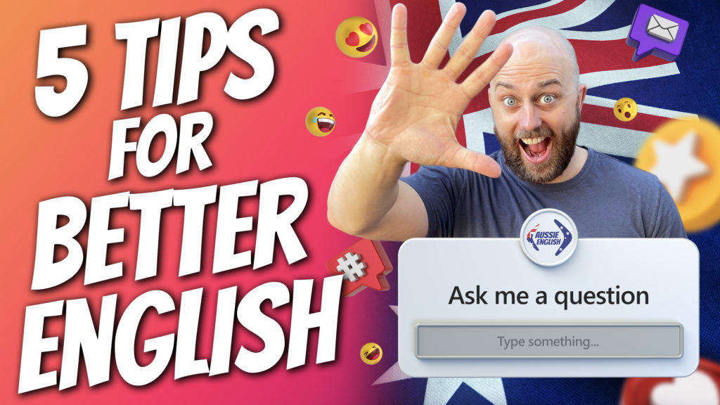 pete smissen, host of aussie english, talks about 5 tips that can help speak better english