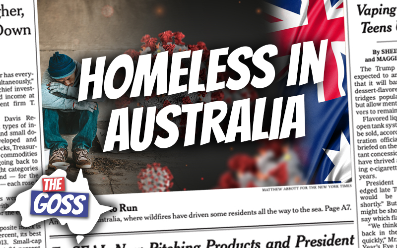 pete smissen, host of aussie english, talks to ian smissen, the goss, covid results to homeless people in australia, australia news