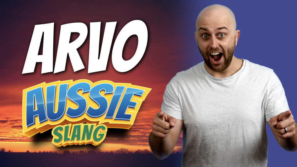 pete smissen, host of aussie english, aussie english podcast, australian slang words, what is arvo australia, arvo meaning