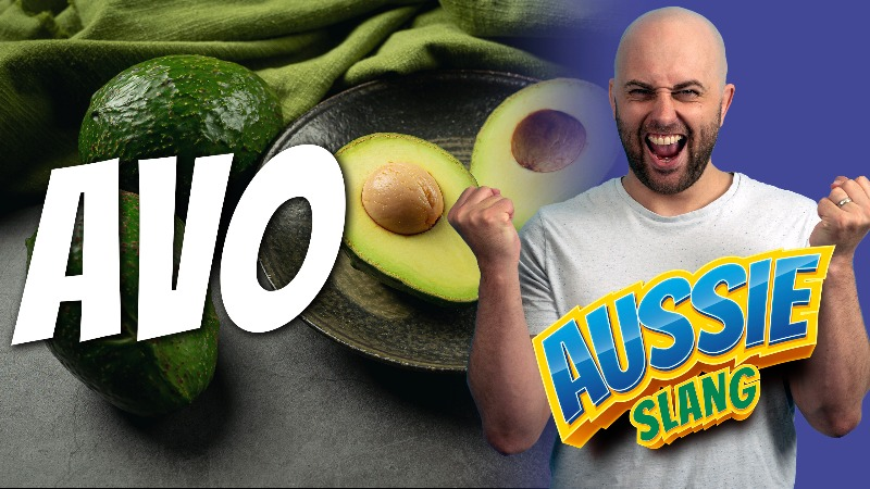 pete smissen, host of the aussie english podcast, aussie slang, australian slang, what is avo, what is avocado, slang for avocado, short for avocado, nickname avocado