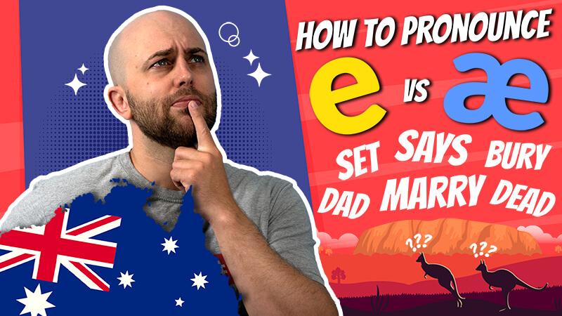 pete smissen, host of aussie english podcast, australian pronounciation, pronounciation practice, english pronounciation lesson, e vs ae sound, how say e versus ae