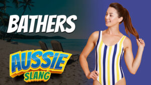 pete smisse, host of aussie english podcast, australian slang, aussie slang, slang examples, australian slang examples with meaning, what is bathers australia, use bathers in a sentence
