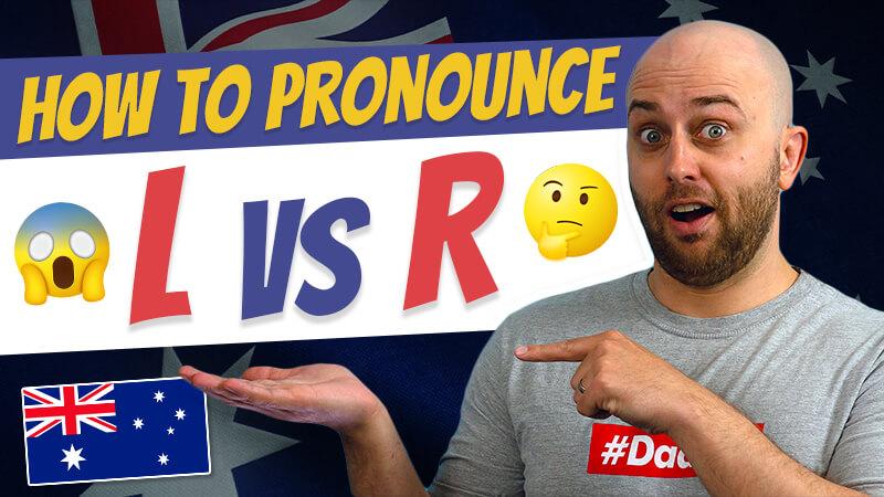 pete smissen, host of the aussie english podcast, australian pronunciation lesson, how to pronounce L sound, how to pronounce R sound, rhotic R, non rhotic R, R sound, L sound