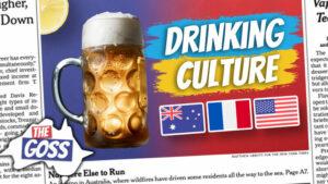 pete smissen, aussie english podcast, the goss, ian smissen, australia opinion podcast, australian podcast host, learn english australia, learn english podcast, learn language podcast, learn english with pete, learn australia culture, australian drinking culture, are aussies drunkards, are aussies alcoholics, how much do australians drink
